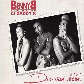Dis-moi bébé (feat. DJ Daddy K)