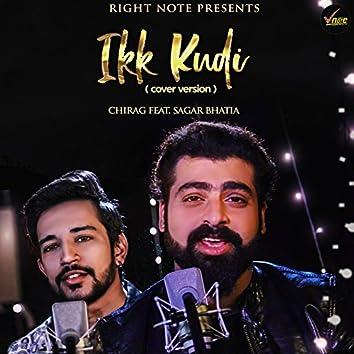 Ikk Kudi (Cover Version) [feat. Sagar Bhatia]