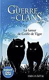La guerre des Clans : La fureur de Griffe de Tigre