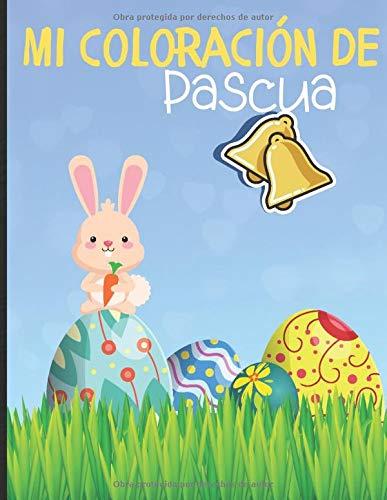 Mi coloración de Pascua: Libro de dibujos para niños sobre el tema...