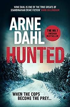 Hunted (Sam Berger Series) by [Arne Dahl]