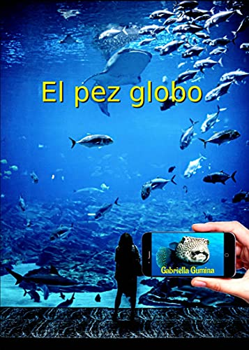 El Pez Globo (Spanish Edition)