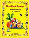 The Giant Turnip: Russian Folk Tales for Little Ones (Fairy Tales)
