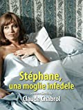 Stéphane - Una moglie infedele