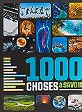 1000 CHOSES A SAVOIR - NE