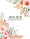 2019-2020 Lesson Plan Book: 7 Subjects | 40 weeks | Includes Monthly Calendars (Teacher Lesson Planners)