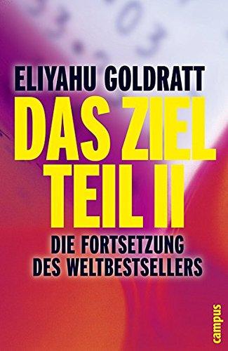 Goldratt Eliyahu, Das Ziel - Teil II