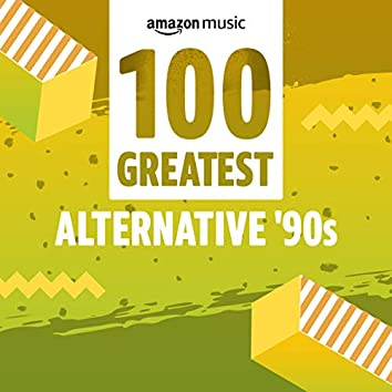 100 Greatest Alternative 90s