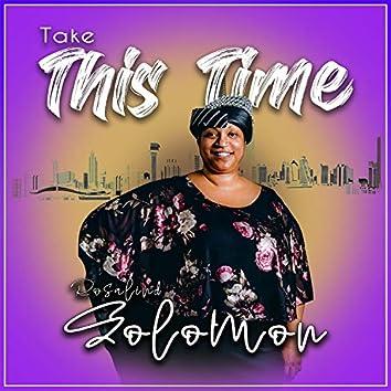 Take This Time