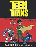Teen Titans: 18Months/ 2021-2022 calendar 8.5 x 11 glossy paper
