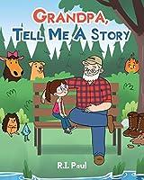 Grandpa, Tell Me a Story
