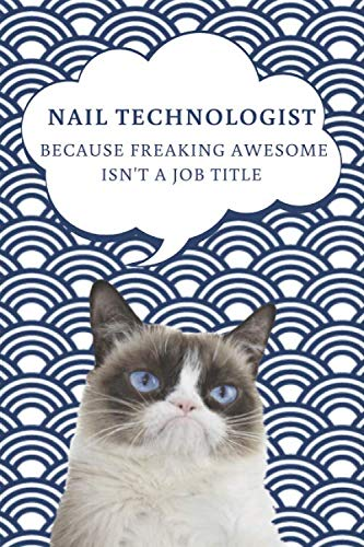 2020 Daily Planner For Work | Best Gift For Nail Technician | Funny Grumpy Cat Quote Appointment Book | Day Planning Agenda Notebook | Great Present ... | 1 Calendar Year of Weekly Plans Hourly