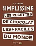 Simplissime Les recettes de chocolat les + faciles du monde (CUISINE)