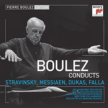Pierre Boulez Edition: Stravinsky & Messiaen & Dukas & Falla
