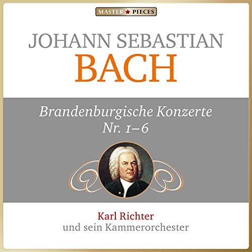 Johann Sebastian Bach: Brandenburgische Konzerte Nos. 1 - 6
