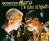 Maria (I Like It Loud)