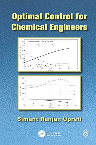 Optimal Control for Chemical Engineers (English Edition)