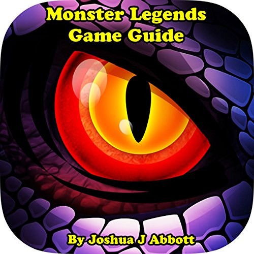 Monster Legends Game Guide audiobook cover art