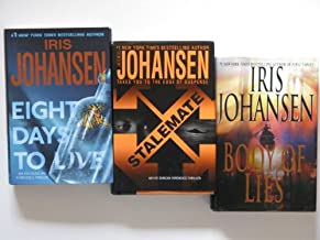 Iris Johansen 3 Book Set (Eve Duncan Forensics Thriller Series:, Eight Days To Live, Body Of Lies, Stalemate)