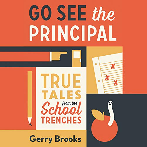 Go See the Principal Audiobook By Gerry Brooks cover art