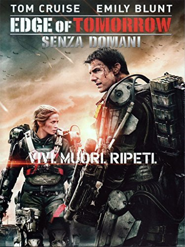 EDGE OF TOMORROW - SENZA DOMANI (DS) by tom cruise