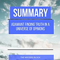 Summary: Adamant: Finding Truth in a Universe of Opinions's image