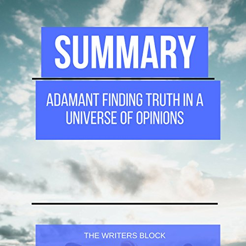 Summary: Adamant: Finding Truth in a Universe of Opinions audiobook cover art