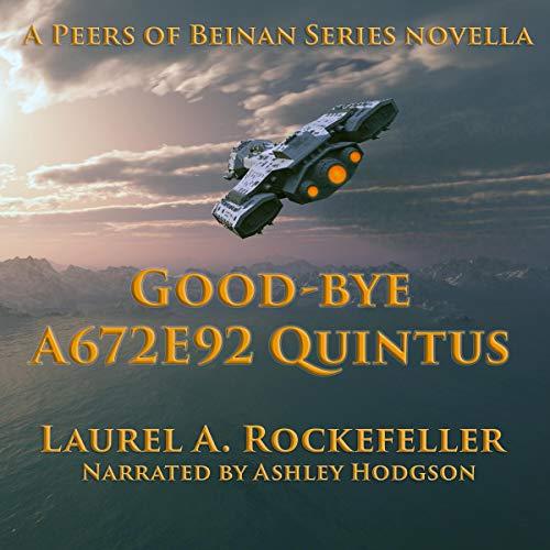 Good-bye A672E92 Quintus Audiobook By Laurel A. Rockefeller cover art