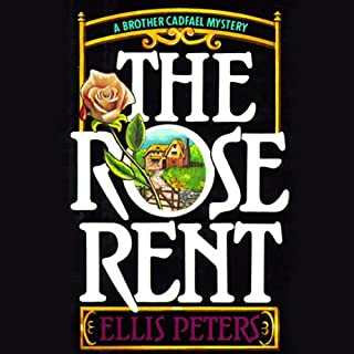 The Rose Rent     The Thirteenth Chronicle of Brother Cadfael              By:                                                                                                                                 Ellis Peters                               Narrated by:                                                                                                                                 Nadia May                      Length: 6 hrs and 36 mins     79 ratings     Overall 4.3