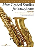 More Graded Studies for Saxophone Book Two: Saxophone Study Repertoire with Supporting Simultaneous Learning Elements