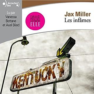 Les infâmes                   De :                                                                                                                                 Jax Miller                               Lu par :                                                                                                                                 Vanessa Bettane,                                                                                        Axel Blind                      Durée : 10 h et 2 min     36 notations     Global 4,3