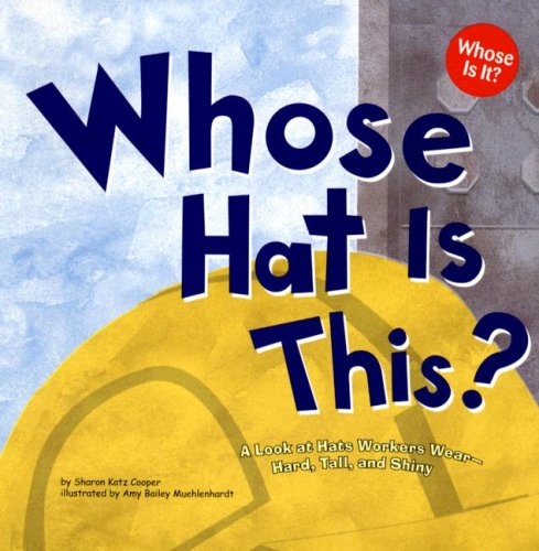 Whose Hat Is This?: A Look at Hats Workers Wear
