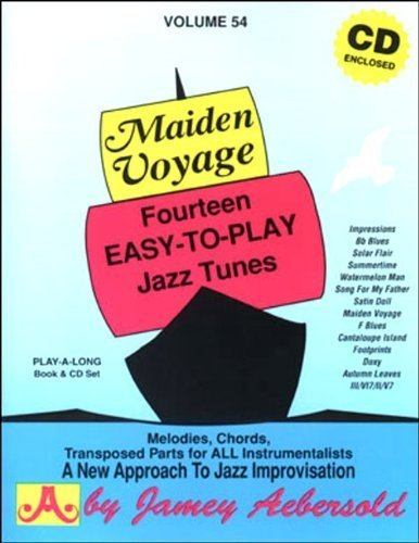 Vol. 54, Maiden Voyage: Fourteen Easy-To-Play Jazz Tunes (Book & CD Set) by Jamey Aebersold Play-A-Long Series (2000-06-28)