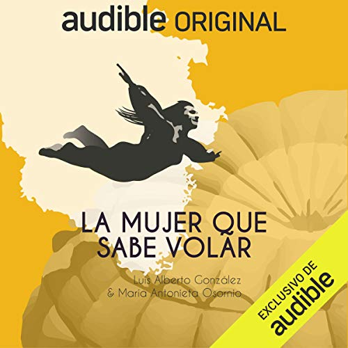 La Mujer Que Sabe Volar [The Woman Who Knows How to Fly] cover art