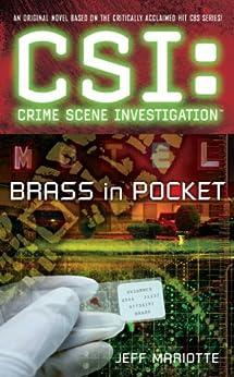 CSI Brass in Pocket (CSI: CRIME SCENE INVESTIGATION) by [Jeff Mariotte]