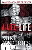 A Life for A Life (Wahida Clark Presents Publishing) (Statement in Literature)