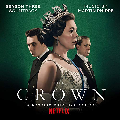 The Crown: Season Three (Soundtrack from the Netfl