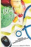 Blutzucker senken: Anleitung ohne Medikamente, Selbstheilungskräfte aktivier