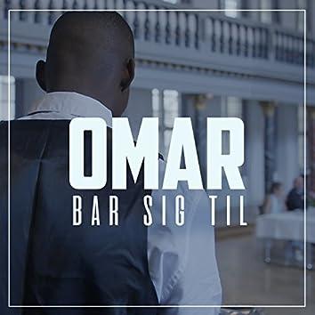 Bar Sig Til