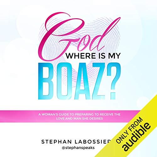 God Where is My Boaz