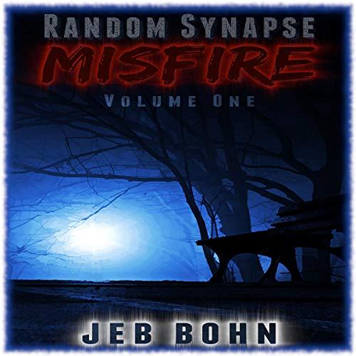 Random Synapse Misfire (Volume 1)  By  cover art