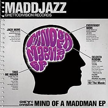 Mind of A Maddman