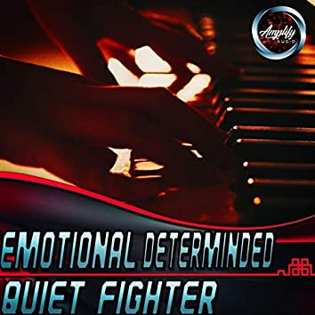 Emotional Determined Piano Quiet Fighter
