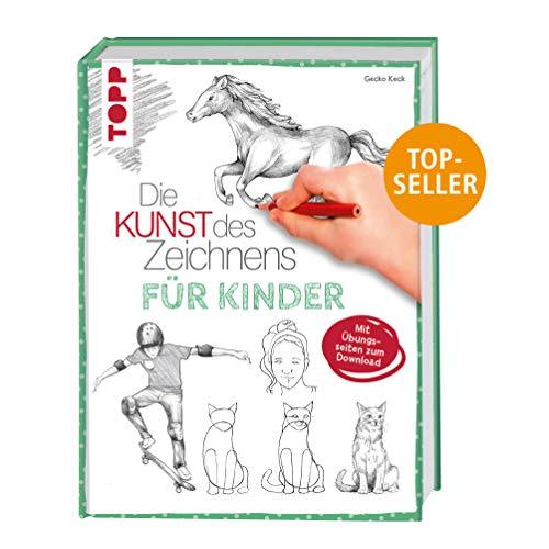 Die Kunst des Zeichnens für Kinder: Mit Übungsseiten zum Download