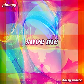save me (feat. daisy maize)