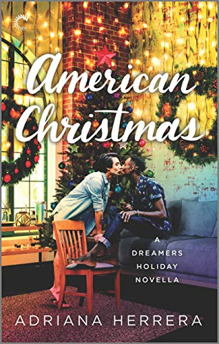 American Christmas: A Multicultural Christmas Romance (Dreamers)
