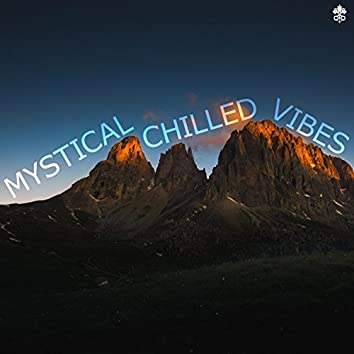 Mystical Chilled Mix
