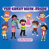 The Great Mask-Erade