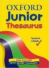 OXFORD JUNIOR THESAURUS by Hachette Children's Books (14-Jun-2004) Hardcover