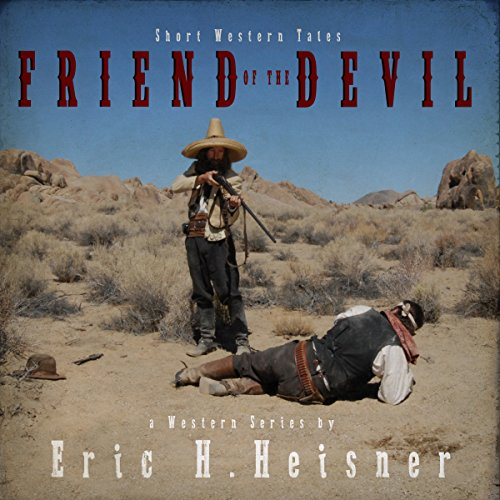 Short Western Tales - Friend of the Devil audiobook cover art